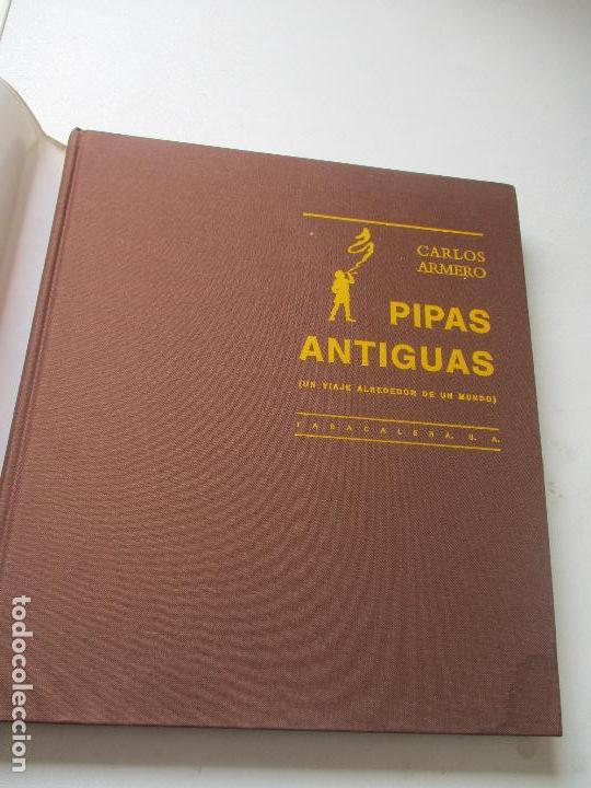 Coleccionismo: CARLOS ARMERO, PIPAS ANTIGUAS, UN VIAJE ATREDEDOR DEL MUNDO.- TABACALERA-1989 - Foto 4 - 111597131