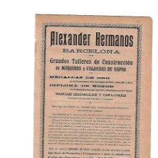 Coleccionismo: AÑO 1910 HOJA PUBLICIDAD ALEXANDER HERMANOS TALLERES CONSTRUCCION MAQUINAS CALDERAS VAPOR. Lote 112339455
