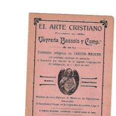 Coleccionismo: AÑO 1910 PUBLICIDAD EL ARTE CRISTIANO VAYREDA BASSOLS OLOT JOSE GERMA SABADELL ANIS TAUP. Lote 112761455