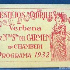 Coleccionismo - Programa Festejos Madrileños Chamberí Verbena de Nuestra Señora del Carmen 1932 Madrid publicidad - 112989939