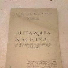 Coleccionismo: CURIOSO LIBRO PUBLICITARIO AUTARQUIA NACIONAL - RECICLAJE DE RESIDUOS - FERIA MUESTRAS ZARAGOZA 1942. Lote 113258935