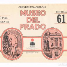 Coleccionismo: SOBRE LAMINAS GRANDES PINACOTECAS MUSEO DEL PRADO TOMO VII EDICIONES ORGAZ ENTREGA 66. Lote 115017307