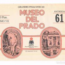Coleccionismo: SOBRE LAMINAS GRANDES PINACOTECAS MUSEO DEL PRADO TOMO VII EDICIONES ORGAZ ENTREGA 61. Lote 115021311
