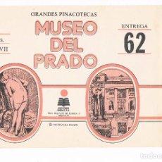 Coleccionismo: SOBRE LAMINAS GRANDES PINACOTECAS MUSEO DEL PRADO TOMO VII EDICIONES ORGAZ ENTREGA 62. Lote 115021419