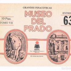Coleccionismo: SOBRE LAMINAS GRANDES PINACOTECAS MUSEO DEL PRADO TOMO VII EDICIONES ORGAZ ENTREGA 63. Lote 115021467