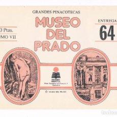 Coleccionismo: SOBRE LAMINAS GRANDES PINACOTECAS MUSEO DEL PRADO TOMO VII EDICIONES ORGAZ ENTREGA 64. Lote 115021531
