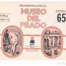 Coleccionismo: SOBRE LAMINAS GRANDES PINACOTECAS MUSEO DEL PRADO TOMO VII EDICIONES ORGAZ ENTREGA 65. Lote 115021571