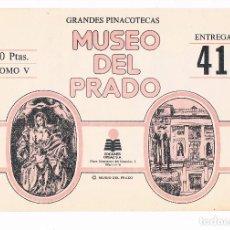 Coleccionismo: SOBRE LAMINAS GRANDES PINACOTECAS MUSEO DEL PRADO TOMO V EDICIONES ORGAZ ENTREGA 41. Lote 115021655