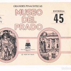 Coleccionismo: SOBRE LAMINAS GRANDES PINACOTECAS MUSEO DEL PRADO TOMO V EDICIONES ORGAZ ENTREGA 45. Lote 115021727