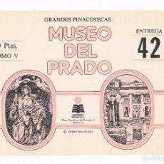 Coleccionismo: SOBRE LAMINAS GRANDES PINACOTECAS MUSEO DEL PRADO TOMO V EDICIONES ORGAZ ENTREGA 42. Lote 115021763