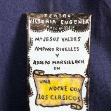 Coleccionismo: CARTEL PUBLICITARIO CERAMICA TEATRO VICTORIA EUGENIA SAN SEBASTIAN UNA NOCHE CON LOS CLASICOS. Lote 115081887