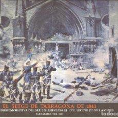 Coleccionismo: EL SETGE DE TARRAGONA DE 1811. Lote 115394723