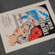 Coleccionismo: ANTIGUO PROGRAMA - FERIA DEL PERCHEL - 1 AL 9 DE JULIO DE 1967 MÁLAGA - BUEN ESTADO DE CONSERVACIÓN. Lote 115524523