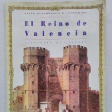Colecionismo: LOTE 13 LAMINAS EL REINO DE VALENCIA, PERIODICO LEVANTE 1993. Lote 115654007