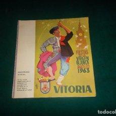 Coleccionismo: VITORIA, FIESTAS 1963.PROGRAMA. Lote 115748431