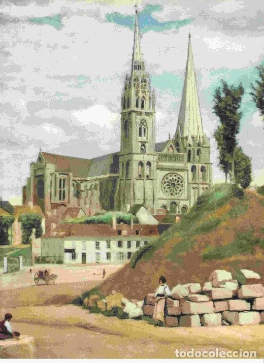 LAMINA 6722: JEAN-BAPTISTE-CAMILLE COROT LA CATEDRAL DE CHARTRES (Coleccionismo - Laminas, Programas y Otros Documentos)