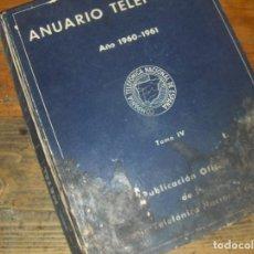 Coleccionismo: ANUARIO TELEFONICO 1960 1961, TOMO IV. CAMARAS DE COMERCIO, SECCION PROFESIONAL.. Lote 54957665