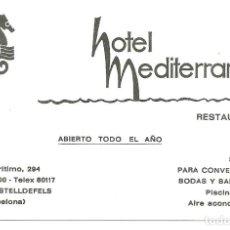 Coleccionismo: TARJETA COMERCIAL HOTEL MEDITERRANEO CASTELLDEFELS. Lote 116801439