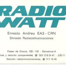 Coleccionismo: TARJETA COMERCIAL RADIO WATT BARCELONA . Lote 116859631
