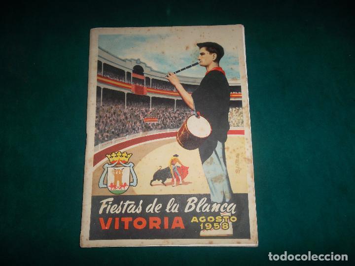 VITORIA, FIESTAS DE LA BLANCA AGOSTO 1958 (Coleccionismo - Laminas, Programas y Otros Documentos)