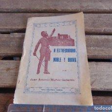 Coleccionismo: A EXTREMADURA NOBLE Y BRAVA CORONACION CANONICA SANTA MARIA DE GUADALUPE BADAJOZ 1928 36 PAGINAS. Lote 116995655