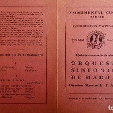 Coleccionismo: MONUMENTAL CINEMA, PROGRAMA CONCIERTOS MATINALES, ORQUESTA SINFONICA DE MADRID, NOVIEMBRE 1931. Lote 117733079