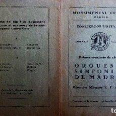 Coleccionismo: MONUMENTAL CINEMA, PROGRAMA CONCIERTOS MATINALES, ORQUESTA SINFONICA DE MADRID, NOVIEMBRE 1931. Lote 117733147