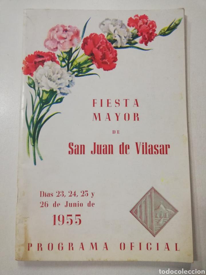 PROGRAMA FIESTA MAYOR SAN JUAN DE VILASAR AÑO 1955, FIESTAS VILASSAR DE MAR, FESTA MAJOR CATALUNYA. (Coleccionismo - Laminas, Programas y Otros Documentos)