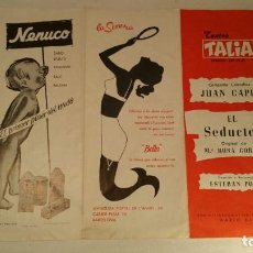 Coleccionismo: PROGRAMA TRIPTICO TEATRO TALIA JUAN CAPRI - EL SEDUCTOR - CON PUBLICIDAD NENUCO-LA SIRENA. Lote 119517475