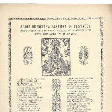 Coleccionismo: GOIGS.- NTRA. SENYORA DE PENYAFEL. CAPELLA DE STA. MARGARIDA. IMP. SANTACANA- BARCELONA. Lote 120533651