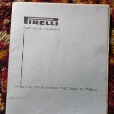 Coleccionismo: CONVENIO COLECTIVO Y CONDICIONES TRABAJO PIRELLI, 1974-75. VILLANUEVA Y GELTRÚ.. Lote 120897652