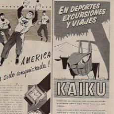 Coleccionismo: AÑO 1956 RECORTE PRENSA PUBLICIDAD RELOJ GRUEN ALIMENTACION LECHE KAIKU. Lote 121111187