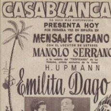 Coleccionismo: AÑO 1956 RECORTE PRENSA PUBLICIDAD PROGRAMA SALA DE FIESTAS CASABLANCA EMILITA DAGO MANOLO SERRANO . Lote 122094047