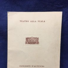 Coleccionismo: PROGRAMA OCTAVO CONCIERTO ALLA SCALA TEATRO 1950 NOVIEMBRE FURTWAENGLER MILANO ITALIA 23,5X17CMS. Lote 122216775