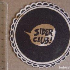 Coleccionismo: POSAVASO - SIDER CLUB - VINTAGE . Lote 122280091