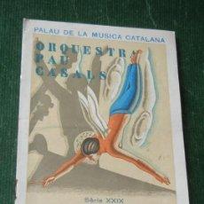Coleccionismo: PROGRAMA CONCIERTO ORQUESTA PAU CASALS - PALAU DE LA MUSICA - DIR. GUARNIERI 1935. Lote 122288699
