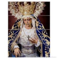 Coleccionismo: RETABLO DE 12 AZULEJOS 15X15 DE MARÍA SANTÍSIMA DE LA AMARGURA CORONADA DE SEVILLA. Lote 122872687