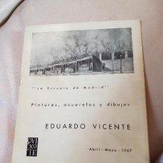 Coleccionismo: CURIOSO CATALOGO DE EDUARDO VICENTE DE PINTURAS ACUARELAS Y DIBUJOS DEL AÑO 1967. . Lote 122902007