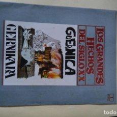 Coleccionismo: FASCICULO LOS GRANDES HECHOS DEL SIGLO XX- GERNICA. Lote 122908835