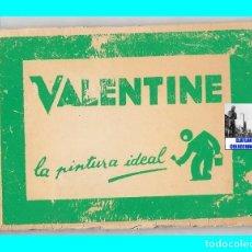 Coleccionismo: PUBLICIDAD ANTIGUA DE PINTURAS VALENTINE - LA PINTURA IDEAL - AÑOS 60 - MUY RARA. Lote 123655594
