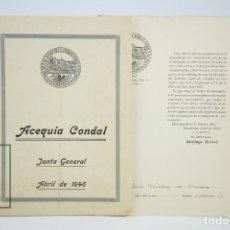 Coleccionismo: PUBLICACIÓN -JUNTA DIRECTIVA DE AGUAS DE LA ACEQUIA CONDAL Y SUS MINAS -JUNTA GENERAL, ABRIL DE 1946. Lote 124417319