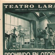 Coleccionismo: AÑO 1957 RECORTE PRENSA PUBLICIDAD OBRA DE TEATRO LARA PROHIBIDO EN OTOÑO CONCHITA MONTES VICO. Lote 124972199