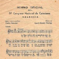 Coleccionismo: HIMNO OFICIAL DEL IV CONGRESO NACIONAL DE CATECISMOS - VALENCIA JUNIO 1950. Lote 126037275