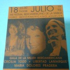 Coleccionismo: PROGRAMA CULTURAL XXII FESTIVAL ABEROAMERICANO LA RABIDA HUELVA 1992,CECILIA TODD,MARIA DOLO.PRADERA. Lote 126107592