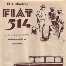 Coleccionismo: AÑO 1930 RECORTE PRENSA PUBLICIDAD AUTOMOVIL FIAT 514 FIAT HISPANIA. Lote 126184207