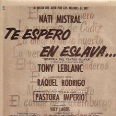 Coleccionismo: AÑO 1957 RECORTE PRENSA PUBLICIDAD ESPECTACULO NATI MISTRAL TE ESPERO EN EL ESLAVA RELOJ COPPEL. Lote 126990031