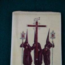 Coleccionismo: PREGON SEMANA SANTA DE SEVILLA 1948 POR MIGUEL GARCIA BRAVO-FERRER. Lote 127201210