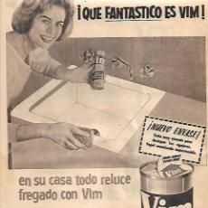 Coleccionismo: AÑO 1963 RECORTE PRENSA PUBLICIDAD LIMPIEZA VIM LIMPIA DESENGRASA BRILLO. Lote 128096271