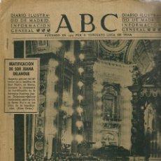 Coleccionismo: ABC. Nº 13837. BEATIFICACIÓN DE SOR JUANA DELANQUE. SEVILLA 10 DICIEMBRE 1947. (ST/MG/BL4). Lote 128227595