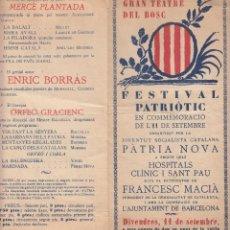 Coleccionismo: FESTIVAL PATRIÒTIC 11 DE SETEMBRE JOVENTUT SOCIALISTA PÀTRIA NOVA FRANCESC MACIÀ 1922 CANÇO CATALANS. Lote 128369119